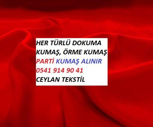 İstanbul kumaş alanlar, İstanbul top kumaş alanlar, İstanbul parti kumaş alanlar, Parti malı kumaş alanlar, dokuma kumaş alanlar,